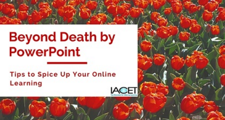 Beyond Death by PowerPoint: Tips to Spice Up Your Online Learning image