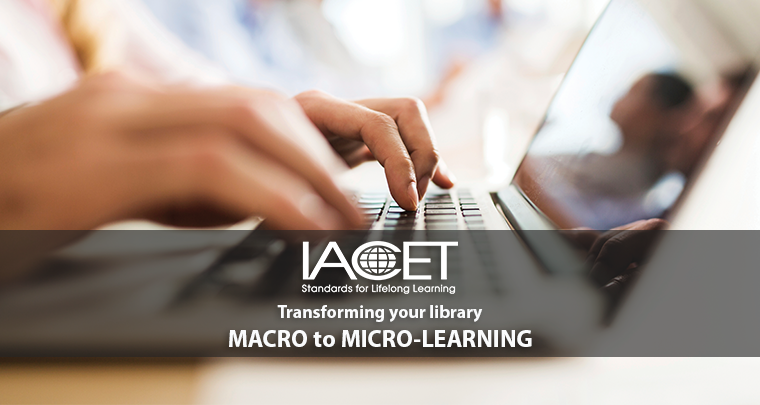 Macro to Micro-learning: How to Transform Your Course Library image