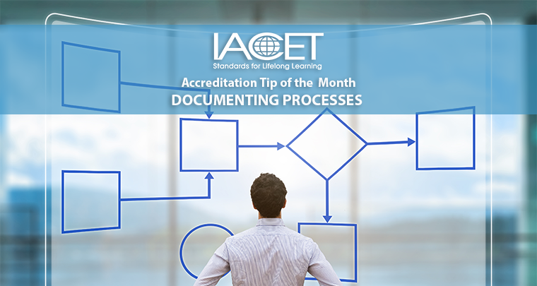 Accreditation Tip of the Month - Documenting Processes in Your Application image