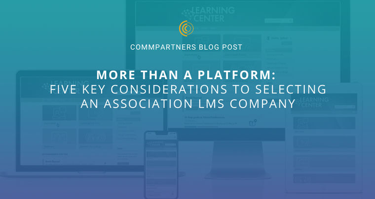 Five Key Considerations to Selecting an Association LMS Company image